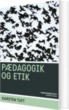 pædagogik og etik - bog