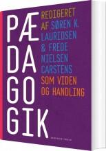 pædagogik som viden og handling - bog