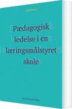 pædagogisk ledelse i en læringsmålstyret skole? - bog