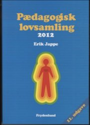 pædagogisk lovsamling 2012 - bog