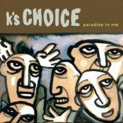 k's choice - paradise in me - Vinyl / LP