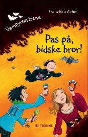 pas på, bidske bror! - bog