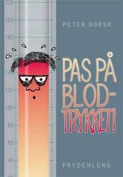 pas på blodtrykket! - bog