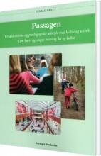 passagen. det didaktiske og pædagogiske arbejde med kultur og æstetik - bog