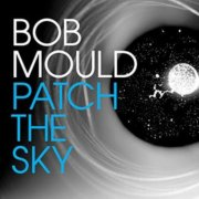 bob mould - patch the sky - cd