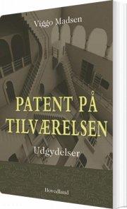patent på tilværelsen - bog