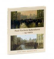 paul fischers københavn - og vores - bog