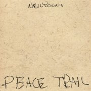 neil young - peace trail - Vinyl / LP