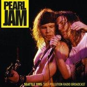 pearl jam - seattle 1995: self pollution radio broadcast - Vinyl / LP