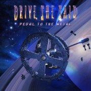 drive she said - pedal to the metal - cd