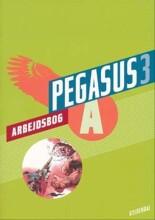 pegasus 3. arbejdsbog a - bog