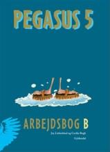 pegasus 5. arbejdsbog b - bog