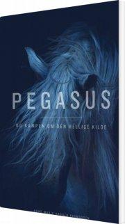 pegasus og kampen om den hellige kilde - bog