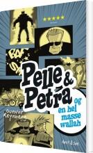 pelle & petra og en hel masse wallah - bog