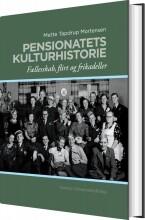 pensionatets kulturhistorie - bog
