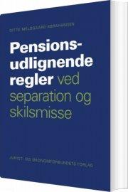 pensionsudlignende regler ved separation og skilsmisse - bog