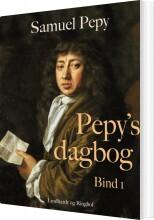 pepys dagbog - bind 1 - bog