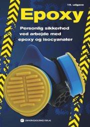 personlig sikkerhed ved arbejde med epoxyharpikser og isocyanater - bog