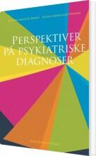 perspektiver på psykiatriske diagnoser - bog