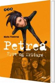 petrea, fyre og friture, bog 3 - bog