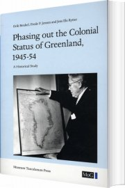 phasing out the colonial status of greenland, 1945-54 - bog