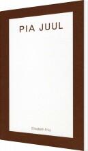 pia juul - bog