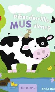piber den lille mus alene? - bog