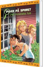 piger på sporet 1 - det mystiske hus - bog