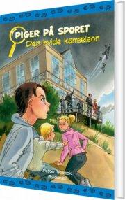 piger på sporet 6 - den hvide kamæleon - bog