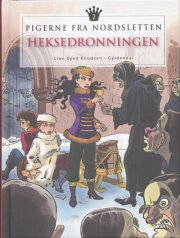 pigerne fra nordsletten 2 - heksedronningen - bog