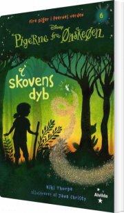 pigerne fra ønskeøen 6: i skovens dyb - bog