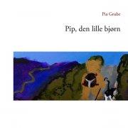 pip, den lille bjørn - bog