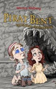 pirat bent og dødens skammekrog - bog