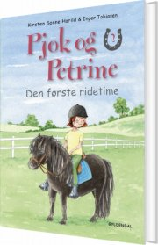 pjok og petrine 2 - den første ridetime - bog