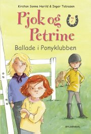 pjok og petrine 7 - ballade i ponyklubben - bog