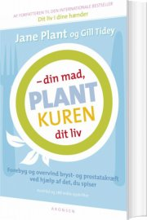 plantkuren - din mad, dit liv - bog