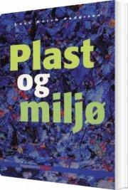 plast og miljø - bog