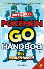den uofficielle pokemon go håndbog - bog