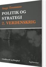 politik og strategi, 2. verdenskrig - bog