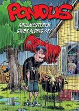 pondus: grillmesteren giver aldrig op! - Tegneserie