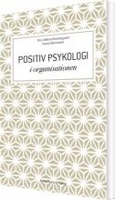 positiv psykologi i organisationen - bog