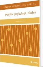 positiv psykologi i skolen - bog