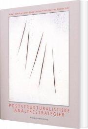 Image of   Poststrukturalistiske Analysestrategier - åkerstrøm Andersen - Bog