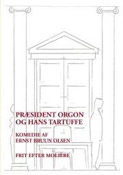 præsident orgon og hans tartuffe - bog