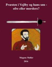 præsten i vejlby og hans søn - ofre eller mordere? - bog