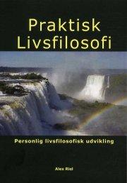praktisk livsfilosofi - bog