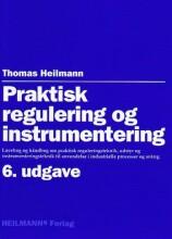 praktisk regulering og instrumentering - bog