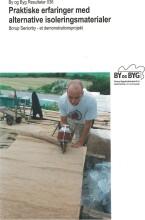 praktiske erfaringer med alternative isoleringsmaterialer - bog
