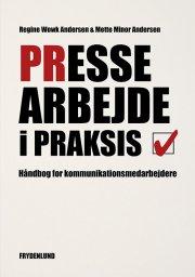 pressearbejde i praksis - bog