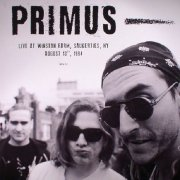 primus - live at winston farm saugerties ny august 13th 1994 - Vinyl / LP
